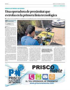 Prisco Electrònica Networks és una operadora de proximitat que se situa en primera línea tecnològica en un reportatge al Setmanari de l'Alt Empordà.